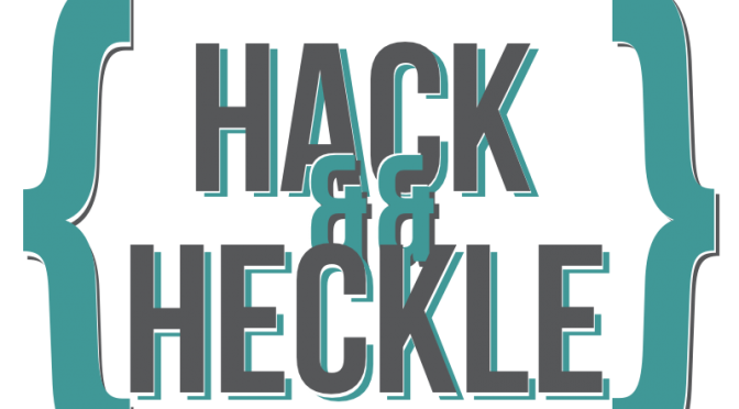 hack_and_heckle